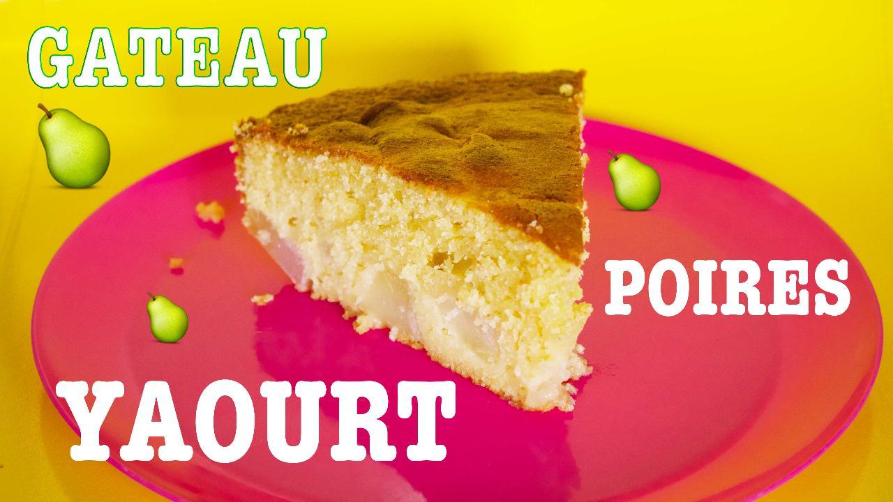 Gateau Au Yaourt Poires Leger Et Facile Desserts Cuisine Vins